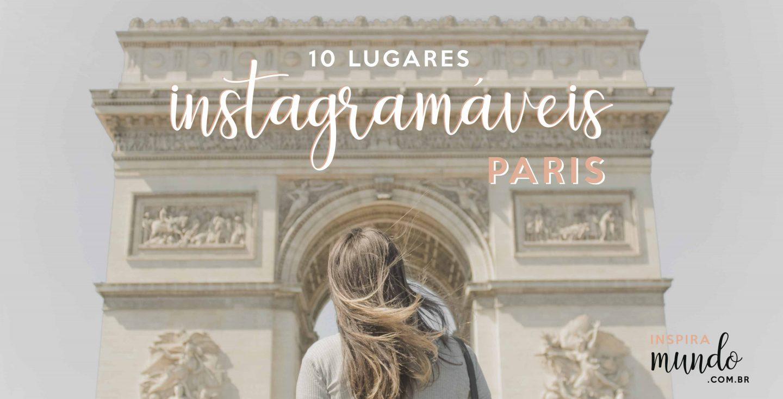 LISTA: 10 Lugares instagramáveis em Paris