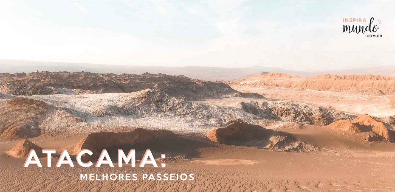Atacama: melhores passeios