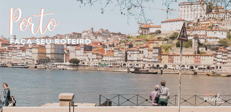 Faça seu roteiro: Porto